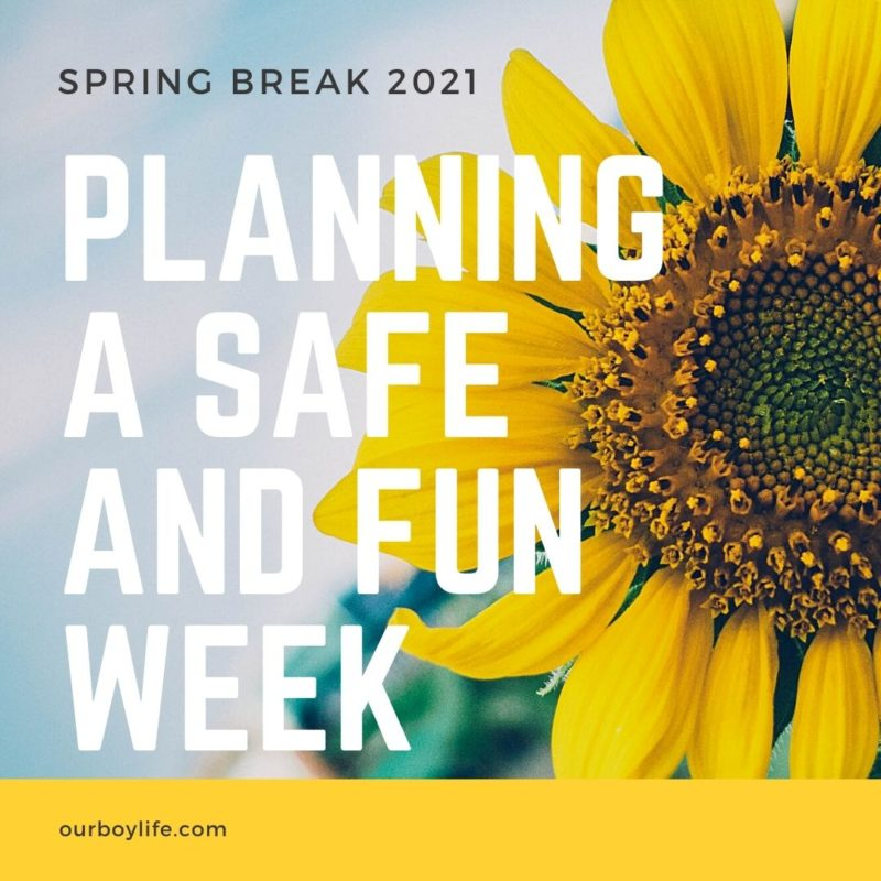 Planning a safe and fun spring break