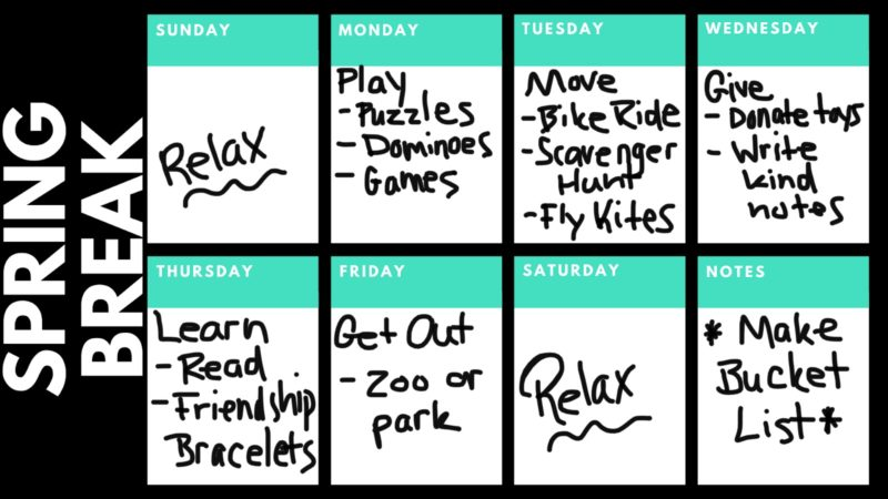 Spring break plan