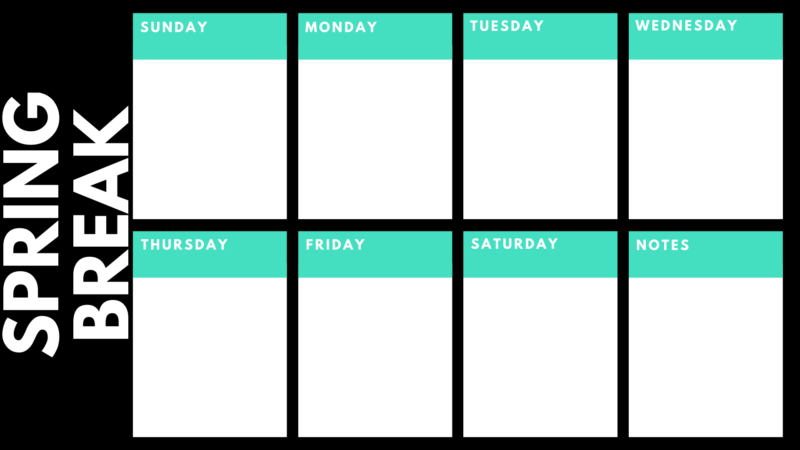 Spring break printable planner
